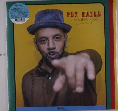 Pat & Le Super Moj Kalla - Combattant ( 1 VINYL )