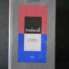 MACHIAVELLI - ISTORIILE FLORENTINE