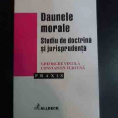 Daunele Morale Studiu De Doctrina Si Jurisprudenta - Gheorghe Vintila Constantin Furtuna, 542376 - Carte Jurisprudenta