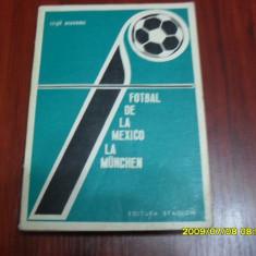 Carte      Fotbal de la Mexico la Munchen   V. Economu