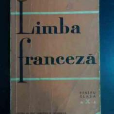 Limba Franceza Pentru Clasa A X-a - Valentin Lipatti, Marcel Saras, 542588 - Curs Limba Franceza