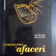 Comunicarea In Afaceri - John W.baird James B.stull, 541488 - Carte de vanzari
