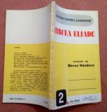Mircea Eliade comentat de Mircea Handoca, 1993