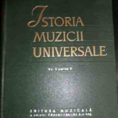 Istoria Muzicii Universale Vol. 2 Partea Ii - R. I. Gruber ,539976