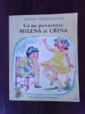 Ce ne povestesc Milena si Crina - IOANA POSTELNICU
