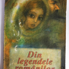 Din legendele romanilor - carte copii, Ed. Ion Creanga, 1990, format mare - Carte educativa