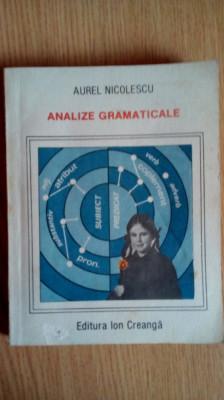 Analize gramaticale editia a 4 a - Aurel Nicolescu Editura Ion Creanga 1990 foto