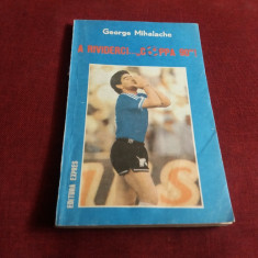 GEORGE MIHALACHE - A RIVIDERCI COPPA 90