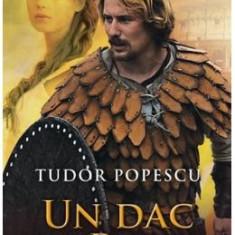 Un dac la Roma - Tudor Popescu