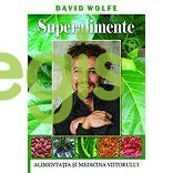 Superalimente - David Wolfe