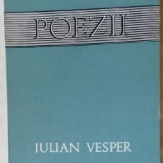 IULIAN VESPER - POEZII(ANTOLOGIE 1933-66/pref.ION NEGOITESCU/dedicatie-autograf) - Carte poezie