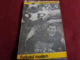 CONSTANTIN CERNAIANU - FOTBALUL MODERN