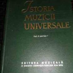 Istoria Muzicii Universale Vol. 2 Partea I - R. I. Gruber ,539946