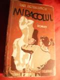 Dan Petrasincu - Miracolul - Prima Ed. 1939 Cugetarea , 297 pag