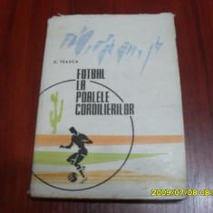Carte        Fotbal la poalele cordilierior   C. Teasca