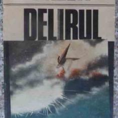 Delirul - Marin Preda ,539229
