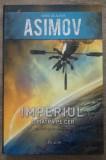 Imperiul: O piatra pe cer - Isaac Asimov, 2009, Isaac Asimov
