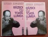 Razboi Cu Toata Lumea. 2 Volume - Eugen Ionescu, Humanitas