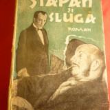 Lev Tolstoi - Stapan si Sluga - Ed. Colos 1940 ,trad.Th.Constant
