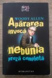 Apararea invoca nebunia - Woody Allen, Humanitas, 2009