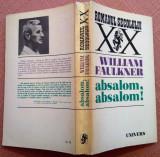 Absalom, Absalom!  - William Faulkner, Alta editura, 1974