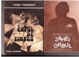 Zahei orbul+capul de zimbru de vasile voiculescu