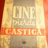 Eric Knight -Cine pierde castiga - cca 1946 ,traducereP.B.Marian - Ed.Danubius