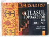 ATLASUL POPOARELOR din ORIENT - Jean Sellier / Andre Sellier, 2006, Alta editura