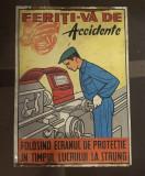 PLACA TABLA INDICATOR  ,, FERITI-VA DE ACCIDENTE,,  VINTAGE COLECTIE TABLOU 1