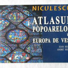 ATLASUL POPOARELOR din EUROPA DE VEST - Jean Sellier / Andre Sellier, 2005, Alta editura