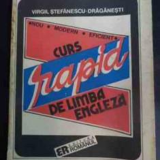 Curs Rapid De Limba Engleza - Virgil Stefanescu-draganesti, 542629 - Curs Limba Engleza