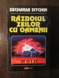 Razboiul zeilor cu oamenii-Zecharia Sitchin