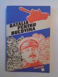 BATALIA PENTRU BUCOVINA , VOLUM EDITAT de STELIAN NEAGOE , 1992