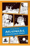 Arhimede si inceputurile stiintei - Jeanne Bendick