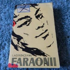 Faraonii. I. Agarbiceanu. I. Agirbiceanu. Ed. pentru literatura, 1961