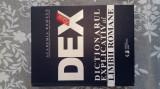 DEX  -Dictionarul Explicativ al Limbii Romane