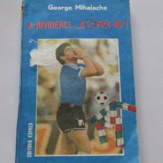 "Carte fotbal - ""A RIVIDERCI...""COPPA 90""! de George Mihalache"