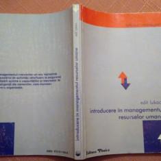 Introducere In Managementul Resurselor Umane - Edit Lukacs - Carte Resurse umane
