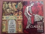 Eu, Claudius, Imparat... si Claudius Zeul. 2 Volume - Robert Graves, Alta editura