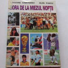 "Carte fotbal - ""Hora de la miezul noptii"" de G.Cartianu si A.Paicu"