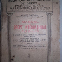 GEORGE PLASTARA-MANUAL DE DREPT INTERNATIONAL PUBLIC, 1921 - Carte Drept international