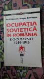 Ocupatia sovietica in Romania documente 1944-1946 236pag/an 1998- Flori Stanescu