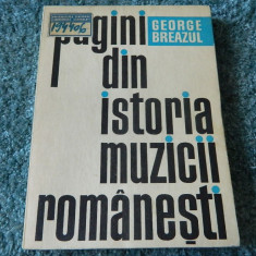 Pagini din istoria muzicii romanesti, George Breazul. Ed. Muzicala, 1970