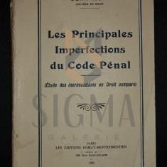 KUN JEAN (Doctor In Drept), Exemplar cu Dedicatie si Autograf! - LES PRINCIPALES IMPERFECTIONS DU CODE PENAL, 1933, Paris - Carte Drept comercial