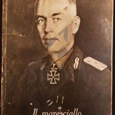 ANTONESCU ION (Maresal) - IL MARESCIALLO ANTONESCU (Album In Limba Italiana cu 118 Ilustratii!), 1941, Craiova - Carte de colectie