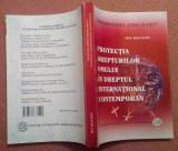 Protectia Drepturilor Omului In Dreptul International Contemporan - Ion  Diaconu