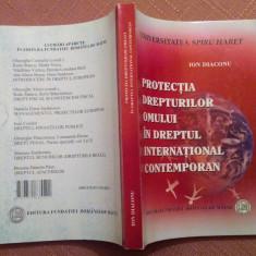 Protectia Drepturilor Omului In Dreptul International Contemporan - Ion  Diaconu, Alta editura