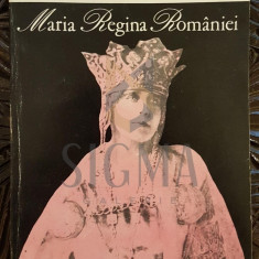 MARIA, REGINA ROMANIEI, INSEMNARI ZILNICE (Volumul I), 1996, Bucuresti - VASILE ARIMA - Carte Istorie