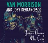 Van Morrison Joey DeFrancesco Youre Driving Me Crazy LP (2vinyl)