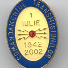 COMANDAMENTUL TRANSMISIUNILOR  MILITARE 1942 -2002  Insigna email - RARA